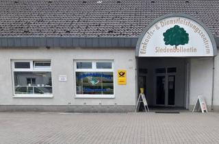 Gewerbeimmobilie mieten in Lange Straße, 17098 Friedland, Gewerbeeinheit im Zentrum von Siedenbollentin